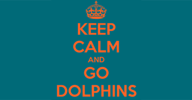 Keep Calm and Go Dolphins