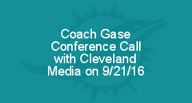 Coach Gase Conference Call with Cleveland Media on 9/21/16
