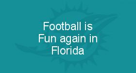 Football is Fun again in Florida